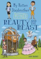 My rotten stepbrother ruined Beauty and the beast