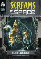 Screams in Space : Alien lockdown