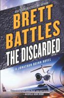 The Discarded  (A Jonathan Quinn Novel) (Volume 8)