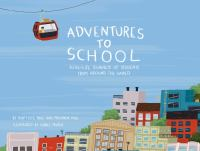 Cover of Adventures to School: Real