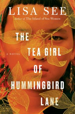 Cover of The Tea Girl of Hummingbird Lane by Lisa See