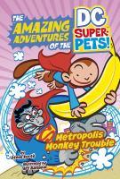 DC: Metropolis monkey trouble JE