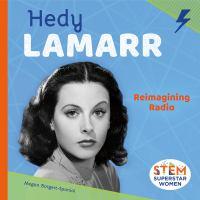 Hedy Lamarr : Reimagining Radio