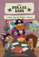 Pirate kids: A bad day at pirate school
