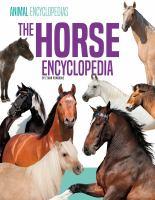 The horse encyclopedia for kids JNon