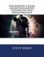 Uncharted 4 Game Guide:Uncharted 4 Guide,Tip and Walkthrough (Volume 1)