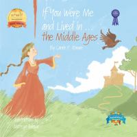 If You Were Me and Lived in...the Middle Ages: An Introduction to Civilizations Throughout Time (Volume 6)