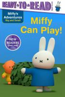 Miffy Can Play
