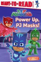 Power Up, PJ Masks