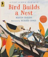 Cover of Bird Builds a Nest: A Firs
