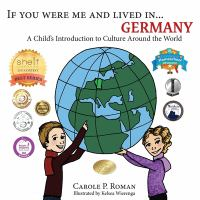 If You Were Me and Lived in...Germany: A Child's Introduction to Cultures Around the World (Volume 21)