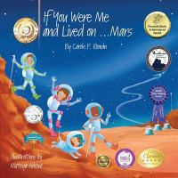 If You Were Me and Lived on...Mars (A Child's Introduction to Cultures Around the World) (Volume 20)