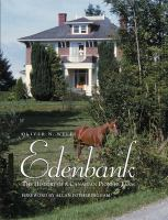 Edenbank: The History of a Canadian Pioneer Farm