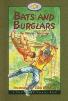 Bats and Burglars
