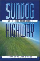Sundog highway : writing from Saskatchewan