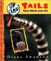 Tails That Talk and Fly