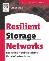 Resilient Storage Networking