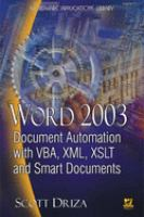 Word 2003 Document Automation With VBA, XML, XSLT, and Smart Documents