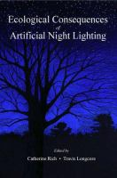 Ecological Consequences of Artificial Night Lighting