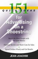 151 Quick Ideas for Advertising on A Shoestring