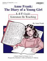 Anne Frank, the diary of a young girl by Anne Frank : a study guide for grades 5-12