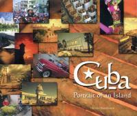 Cuba: Portrait of An Island