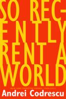 So Recently Rent A World