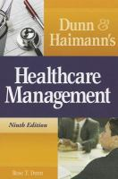 Dunn & Haimann's Healthcare Management, Ninth Edition