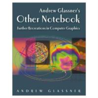 Andrew Glassner's Other Notebook