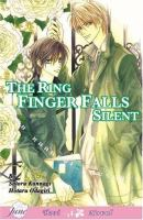 Only The Ring Finger Knows Volume 3: The Ring Finger Falls Silent (Yaoi Novel) (v. 3)