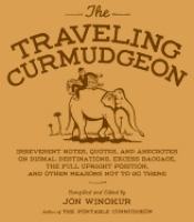 The Traveling Curmudgeon
