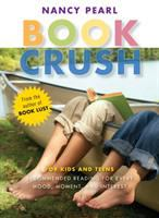 Book Crush, by Nancy Pearl