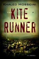 The Kite Runner / Khaled Hosseini