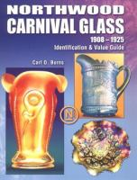 Northwood Carnival Glass, 1908-1925