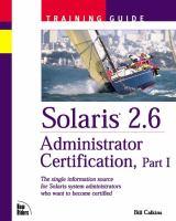 Solaris 2.6 Administrator Certification Training Guide, Part I