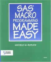 SAS Macro Programming Made Easy