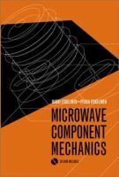 Microwave Component Mechanics