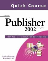 Quick Course in Microsoft Publisher 2002