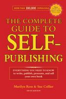 The Complete Guide to Self Publishing
