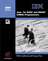 Java for S/390 and AS/400 COBOL Programmers