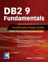 DB2 9 Fundamentals Certification Study Guide, First Edition
