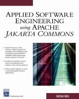 Applied Software Engineering Using Apache Jakarta Commons