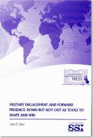 Military Engagement and Forward Presence