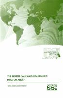 The North Caucasus Insurgency