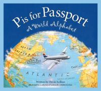 P is for Passport: A World Alphabet (Discover the World)