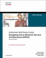 Designing Cisco Network Service Architectures (ARCH)(Authorized Self-study Guide), Second Edition