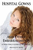 Hospital Gowns and Other Embarrassments