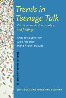 Trends in Teenage Talk
