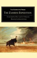 A Popular Account of Dr. Livingstone's Expedition to the Zambesi