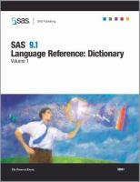 SAS 9.1 Language Reference Dictionary, Volumes 1, 2 and 3